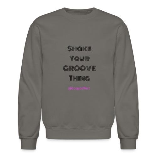 Shake your groove thing dark - Unisex Crewneck Sweatshirt