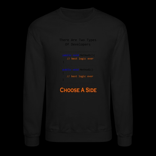 Code Styling Preference Shirt - Crewneck Sweatshirt
