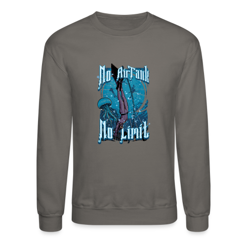 No Air Tank No Limit Freediving merchandise - Crewneck Sweatshirt
