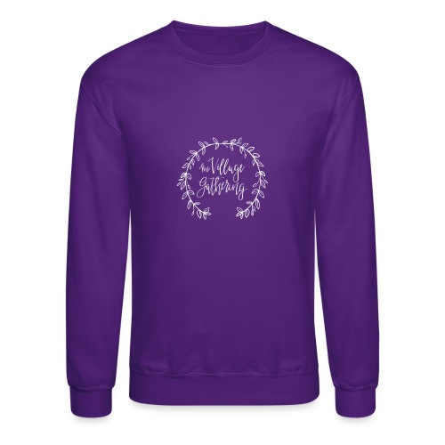The Village Gathering // White Logo - Unisex Crewneck Sweatshirt