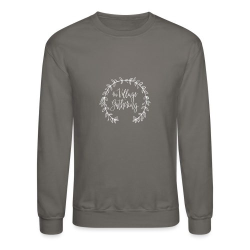 The Village Gathering // White Logo - Unisex Crewneck Sweatshirt