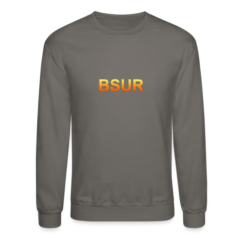 BSUR be as you are - Crewneck Sweatshirt