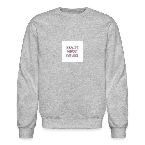 Sassy - Crewneck Sweatshirt