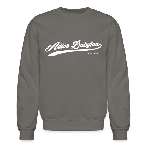 Adios Babylon NYC STX white - Unisex Crewneck Sweatshirt