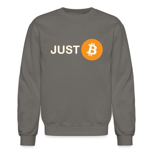 Just be - just Bitcoin - Unisex Crewneck Sweatshirt