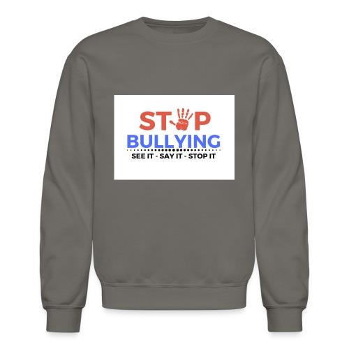 See it say it stop it 1 - Unisex Crewneck Sweatshirt