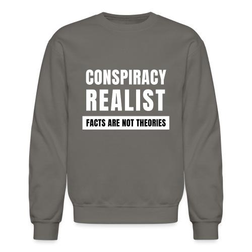 Conspiracy Realist - Unisex Crewneck Sweatshirt