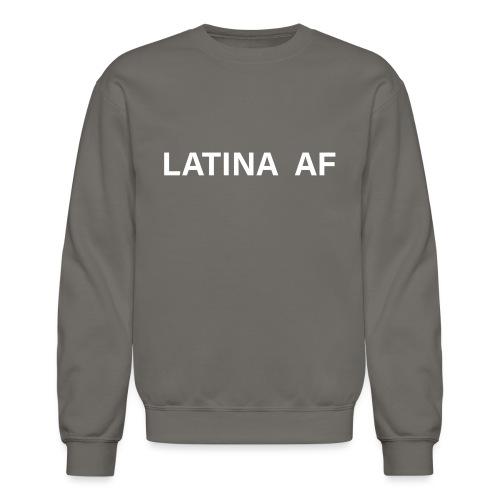 latina af - Unisex Crewneck Sweatshirt