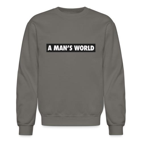 A mans World LOGO T - Unisex Crewneck Sweatshirt