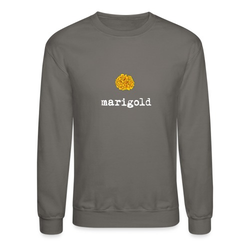 Marigold (white text) - Unisex Crewneck Sweatshirt