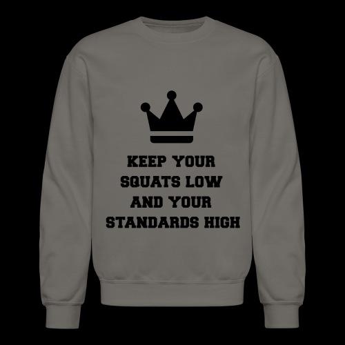 SQUATS and STANDARDS! - Crewneck Sweatshirt