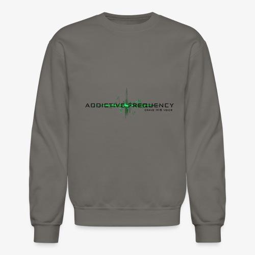 Addictive Frequency - Crewneck Sweatshirt