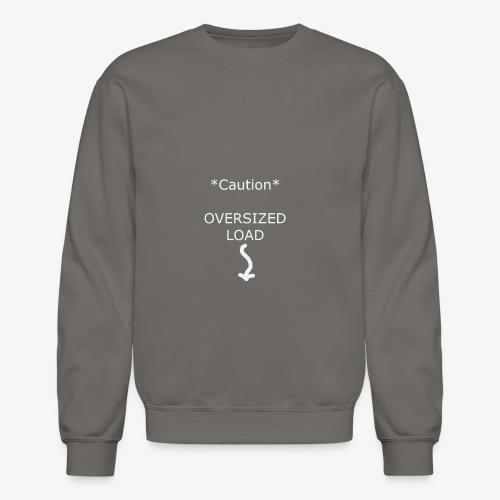 Oversized Load - Crewneck Sweatshirt