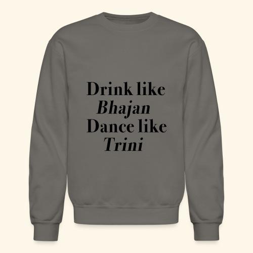 Like Bhajan, Like Trini - Crewneck Sweatshirt