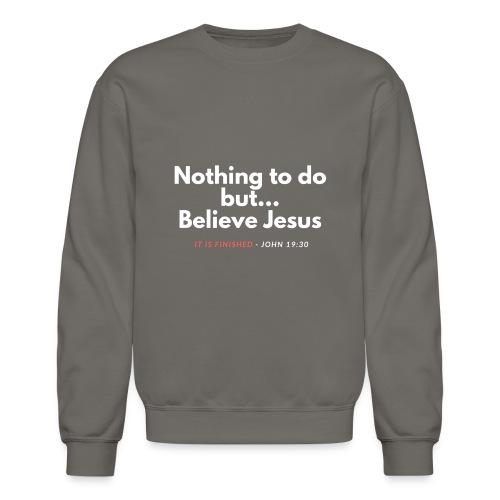 Nothing to do men (v3) - Crewneck Sweatshirt