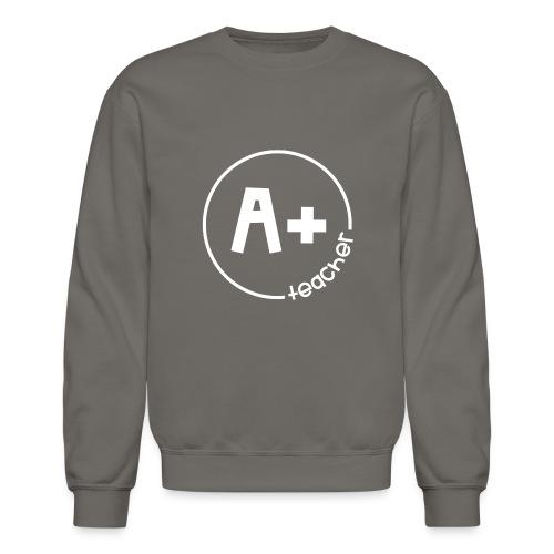 A Plus Teacher - Crewneck Sweatshirt