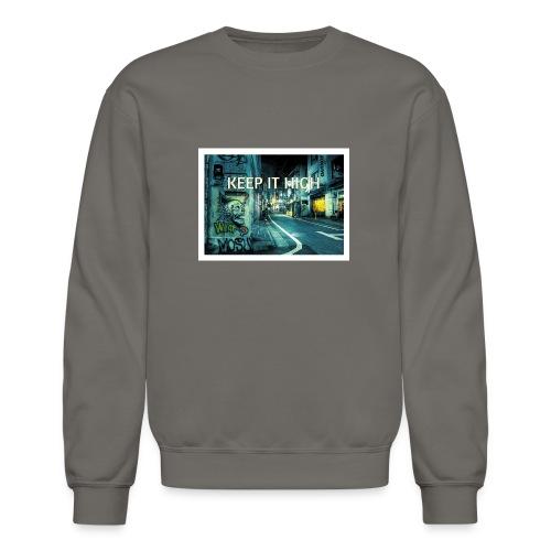 Keep It High - Crewneck Sweatshirt
