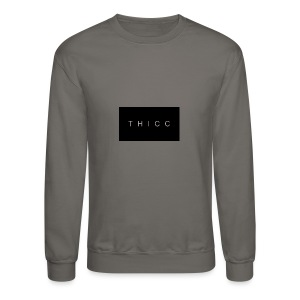 T H I C C T-shirts,hoodies,mugs etc. - Crewneck Sweatshirt