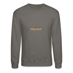 Just_Did_It - Crewneck Sweatshirt