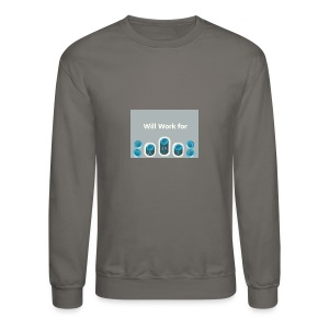 Will_work_for_buttons - Crewneck Sweatshirt