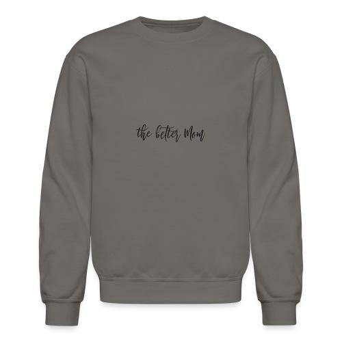TheBetterMomLogo - Crewneck Sweatshirt