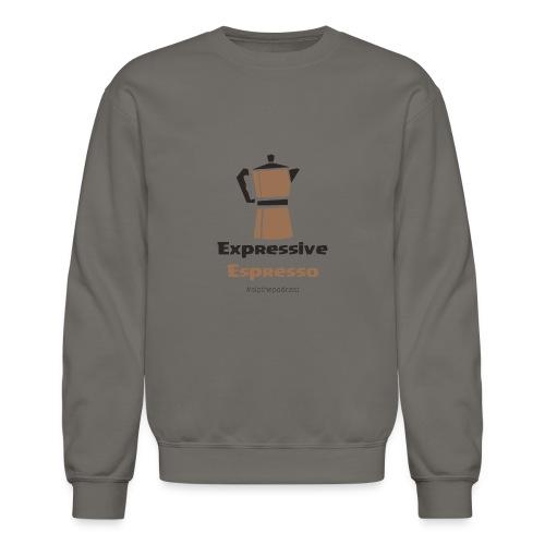 Expressive Espresso - Crewneck Sweatshirt