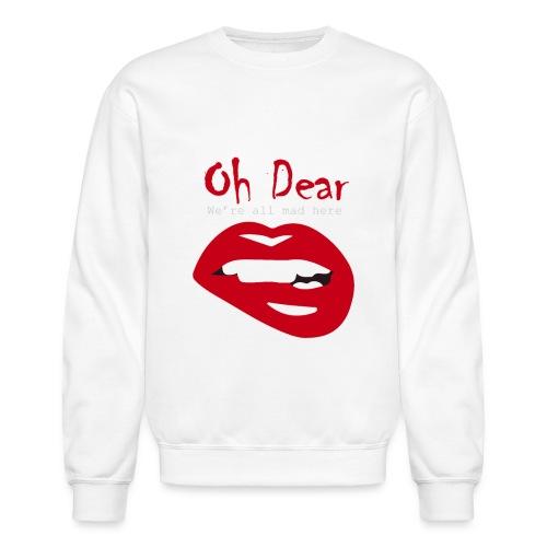 Oh Dear - Crewneck Sweatshirt