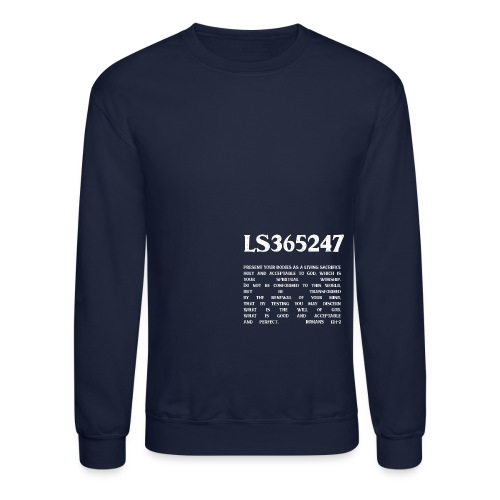 Living Sacrifice Romans 12 Shirt - Unisex Crewneck Sweatshirt