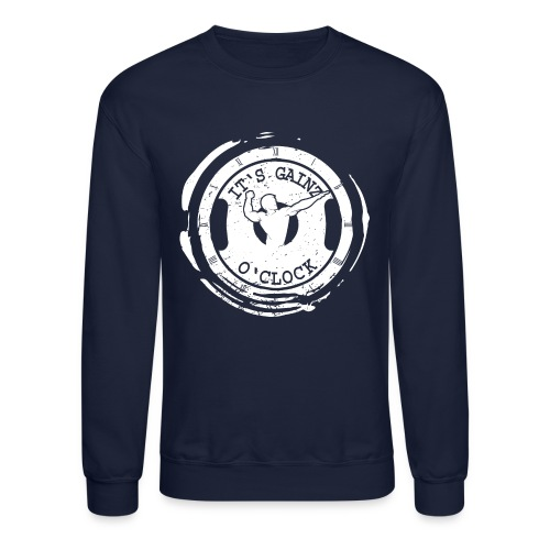 It's Gainz O'Clock - Crewneck Sweatshirt