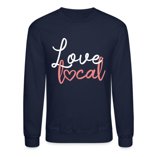 Love Local Tee - Unisex Crewneck Sweatshirt