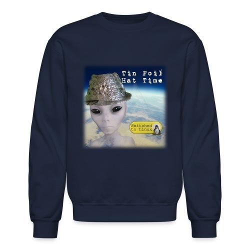 Tin Foil Hat Time (Earth) - Unisex Crewneck Sweatshirt