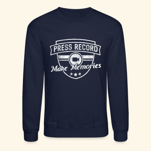 pressrecord_makememories2 - Crewneck Sweatshirt