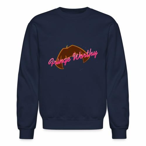 Fringe Worthy - Crewneck Sweatshirt