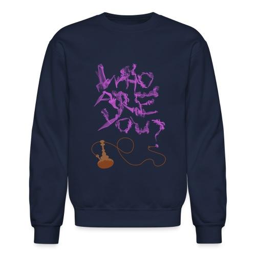 whoareyou - Unisex Crewneck Sweatshirt