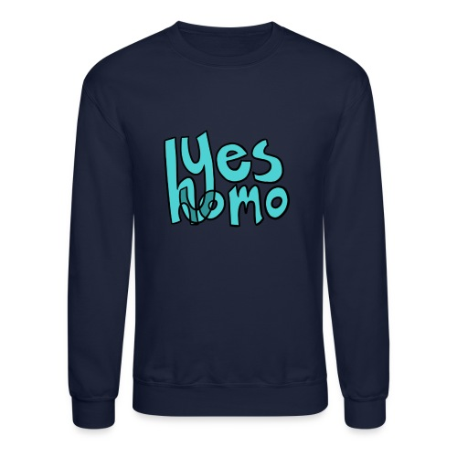 Yes Homo (Solid) - Crewneck Sweatshirt