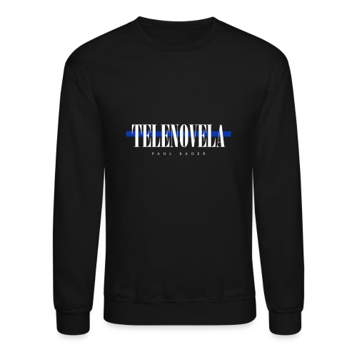 Telenovela - Unisex Crewneck Sweatshirt