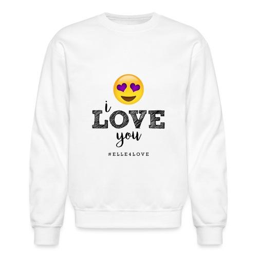 I LOVE you - Unisex Crewneck Sweatshirt