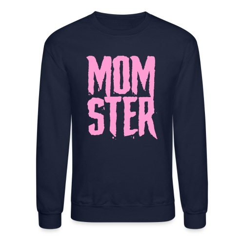 mother mom monster - Unisex Crewneck Sweatshirt