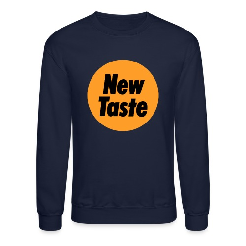 New Taste - Crewneck Sweatshirt