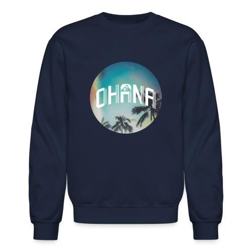 Ohana - Unisex Crewneck Sweatshirt