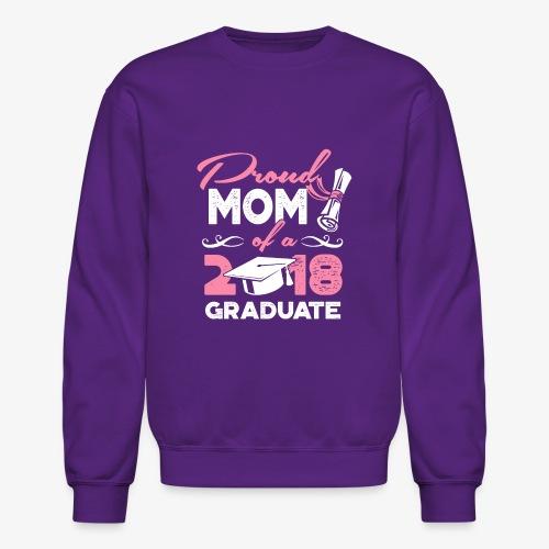 Proud Mom Graduate Mother Gift Shirt - Crewneck Sweatshirt