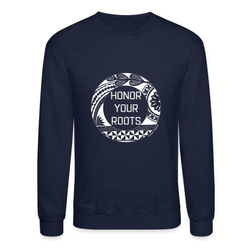 Honor Your Roots (White) - Crewneck Sweatshirt