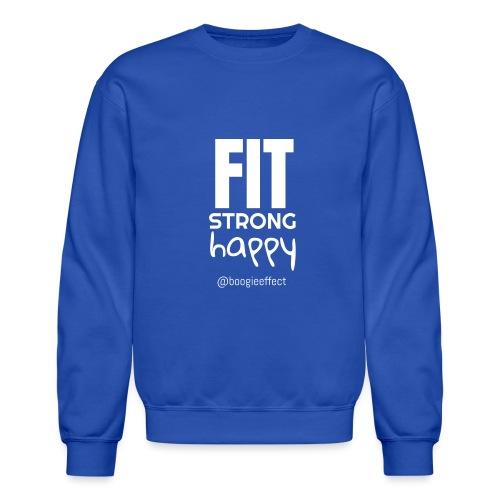 fit strong happy white - Crewneck Sweatshirt