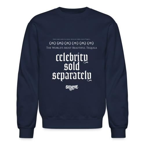 celebrity sold separately - Crewneck Sweatshirt