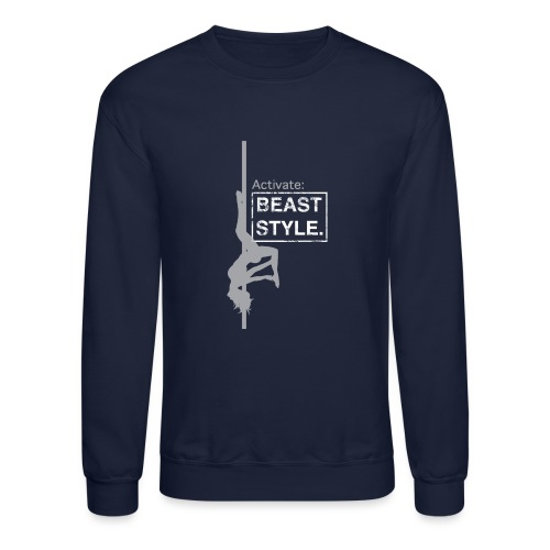 Activate: Beast Style - Unisex Crewneck Sweatshirt