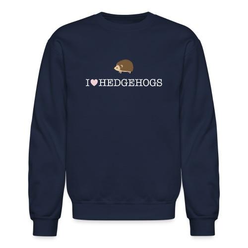 I Love Hedgehogs with Hedgehog Illustration - Unisex Crewneck Sweatshirt