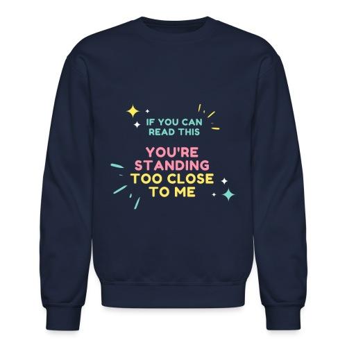 IF YOU CAN - Unisex Crewneck Sweatshirt