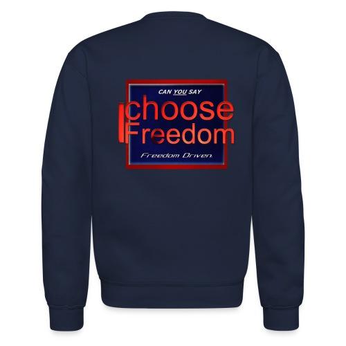 I Choose Freedom - Outside the Box - Unisex Crewneck Sweatshirt