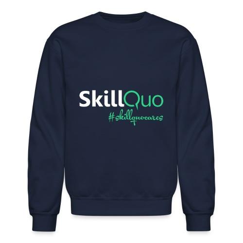 #skillquocares - Crewneck Sweatshirt