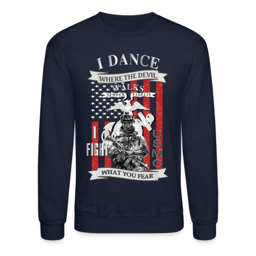 I dance where the devil walks - Crewneck Sweatshirt